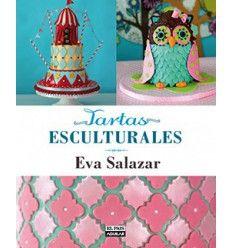 Tartas esculturales - Eva Salazar