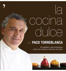 La cocina dulce de Paco Torreblanca