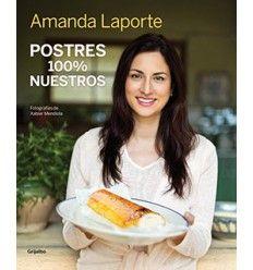 Postres 100% nuestros - Amanda Laporte